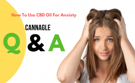 How To Use CBD Oil For Anxiety