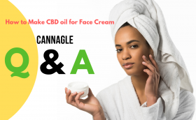 How to Make CBD oil for Face Cream